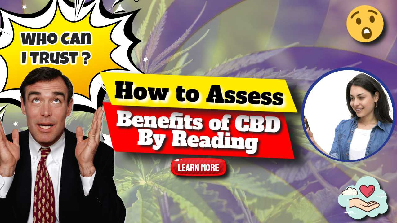 "Image text: ""How to assess benefits of CBD by reading""."